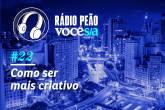 Rádio Peão #22