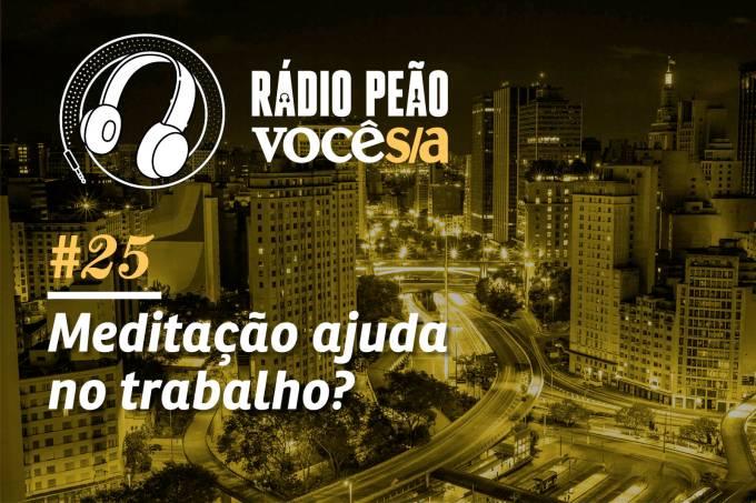 Rádio Peão #25
