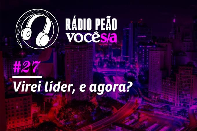 Rádio Peão – 27º episódio
