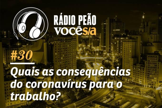 Rádio Peão – episódio 30