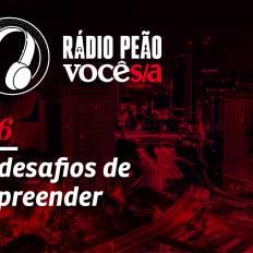 Episódio Rádio Peão 36
